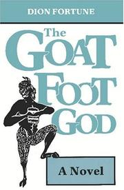 Cover of: The Goat-Foot God | Dion Fortune
