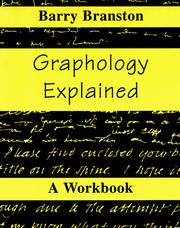 Cover of: Graphology explained by Barry Branston