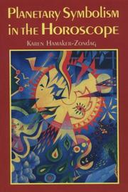 Cover of: Planetary symbolism in the horoscope by Karen Hamaker-Zondag