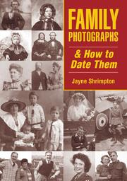 Cover of: Family photographs & how to date them | Jayne Shrimpton