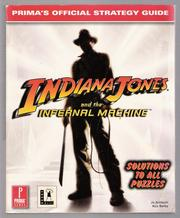 Cover of: Indiana Jones and the Infernal Machine by Jo Ashburn, Rick Barba