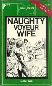 Cover of: Naughty Voyeur Wife by Scott, Don.