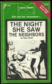 Cover of: The Night She Saw the Neighbors by Shaw, Gary.