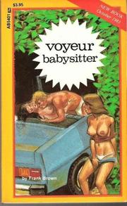 Cover of: Voyeur Babysitter by Frank Brown