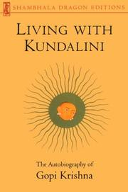 Cover of: Living with Kundalini | Gopi Krishna