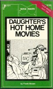 Cover of: Daughter's Hot Home Movies by Frank Brown