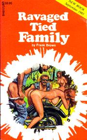 Cover of: Ravaged Tied Family by Frank Brown