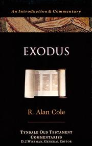 Cover of: Exodus (The Tyndale Old Testament Commentary Series) | R. Alan Cole