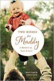 Cover of: Two kisses for Maddy | Matthew Logelin