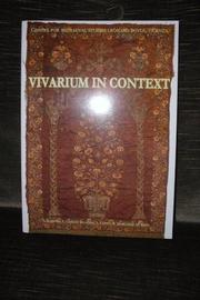 Cover of: Vivarium in Context | Samuel Barnish, Lellia Cracco Ruggini, Luciana Cuppo, Ronald Marchese, Marlene Breu