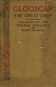 Cover of: Glooscap the great chief, and other stories | Emelyn Newcomb Partridge