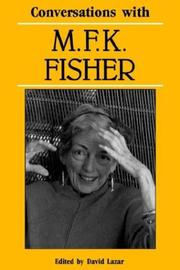 Cover of: Conversations with M.F.K. Fisher by M. F. K. Fisher