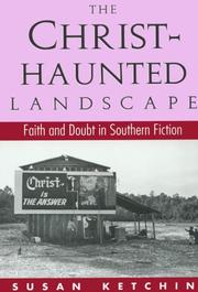 Cover of: The Christ-haunted landscape by Susan Ketchin
