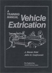 Cover of: Vehicle extrication | J. Steven Kidd