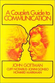 Cover of: A couple's guide to communication by John Mordechai Gottman