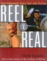 Cover of: Reel v. real by Frank Sanello