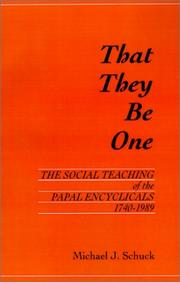 Cover of: That they be one by Michael Joseph Schuck