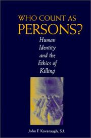 Cover of: Who Count As Persons? | John F. Kavanaugh