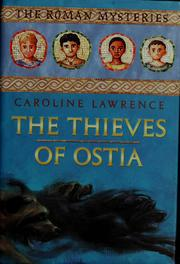 Cover of: The Thieves of Ostia | Caroline Lawrence