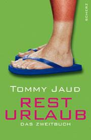 Cover of: Resturlaub by Tommy Jaud