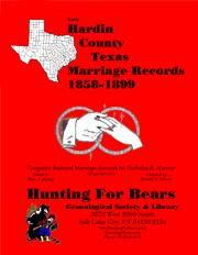 Cover of: Early Hardin County Texas Marriage Records 1858-1899 by Nicholas Russell Murray