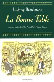 Cover of: La bonne table by Ludwig Bemelmans