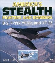 Cover of: America's stealth fighters and bombers by James C. Goodall