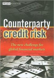 Cover of: Counterparty credit risk | Gregory, Jon Ph. D.