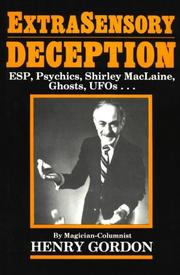 Cover of: Extrasensory deception by Henry Gordon