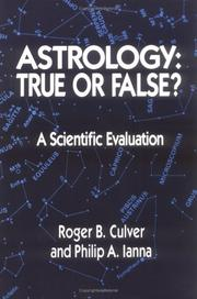 Cover of: Astrology: true or false? | Roger B. Culver