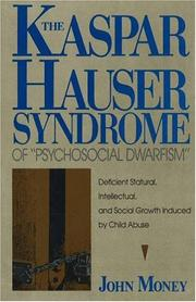 "Cover of: The Kaspar Hauser syndrome of ""psychosocial dwarfism"" 