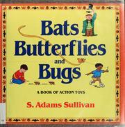 Bats, butterflies, and bugs