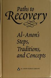 Cover of: Paths to recovery | Al-Anon Family Group Headquarters, inc