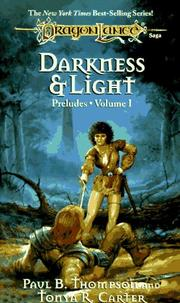 Cover of: Darkness & light by Thompson, Paul B.