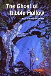 Cover of: The ghost of Dibble Hollow by May Nickerson Wallace