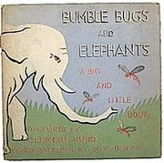Cover of: Bumble bugs and elephants | Margaret Wise Brown
