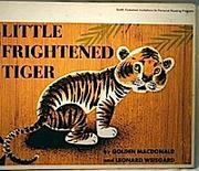 Cover of: Little frightened tiger | Margaret Wise Brown