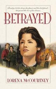 Cover of: Betrayed | Lorena McCourtney