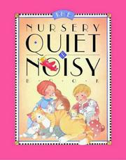 Cover of: The nursery quiet & noisy book | Scharlotte Rich