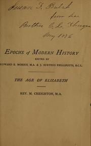 Cover of: The age of Elizabeth | M. Creighton
