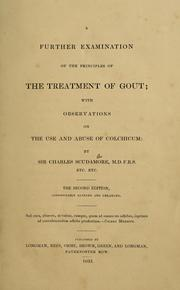 Cover of: A further examination of the principles of the treatment of gout | Charles Scudamore