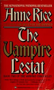 Cover of: The vampire Lestat by Anne Rice