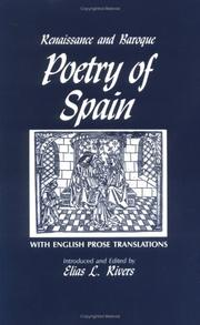 Cover of: Renaissance and baroque poetry of Spain | Elias L. Rivers
