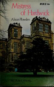 Cover of: Mistress of Hardwick by Alison Plowden
