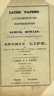 Cover of: Later papers | Bowles, Samuel (Spirit)