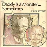Cover of: Daddy Is a Monster...Sometimes by John Steptoe