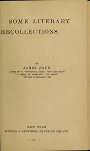 Cover of: Some literary recollections | James Payn