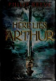 Cover of: Here lies Arthur | Philip Reeve