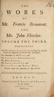 Cover of: The works of Francis Beaumont and John Fletcher by Francis Beaumont