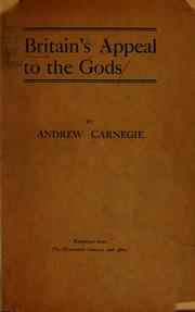 Cover of: Britain's appeal to the gods | Andrew Carnegie
